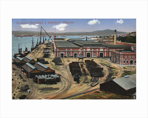Dockyard workshops and waterfront, Gibraltar by Anonymous