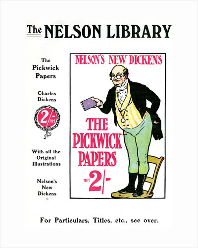 Advertisment for The Pickwick Papers by Charles Dickens, sold by the Nelson Library by Anonymous