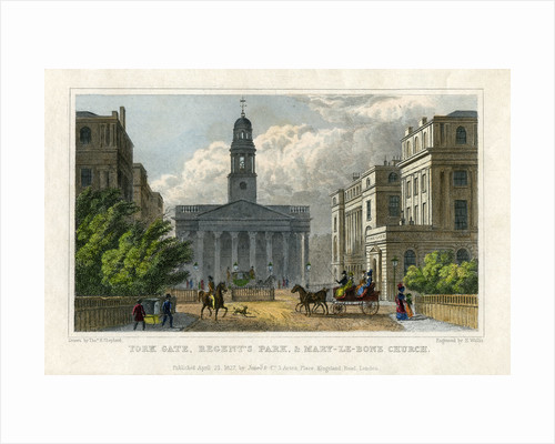 York Gate, Regent's Park, and Mary-le-Bone Church, London by H Wallis