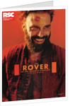 The Rover, 2016 by Royal Shakespeare Company
