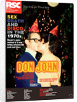 Don John, 2008/9 by Emma Rice