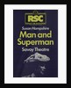 Man and Superman, 1977 by Clifford Williams