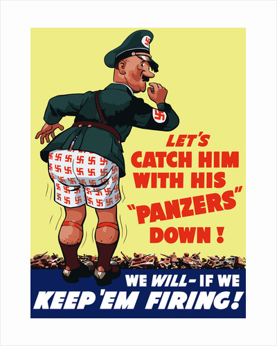 World War II poster of a cartoon Adolf Hitler with his pants down. by John Parrot