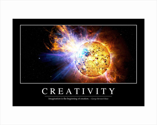 Creativity: Inspirational Quote and Motivational Poster by Anonymous
