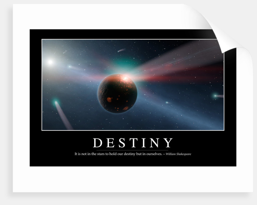 Destiny: Inspirational Quote and Motivational Poster by Anonymous