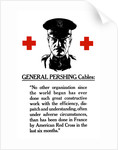 Vintage World War I poster of General John Pershing between two red crosses. by John Parrot
