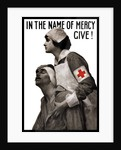 Vintage World War I poster of a Red Cross nurse holding a wounded man. by John Parrot