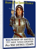 Vintage World War One poster of Joan of Arc wearing armor, raising a sword. by John Parrot