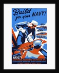 Vintage World War II poster showing two sailors building a ship. by John Parrot
