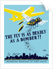 WPA propaganda poster of a bomber plane and a fly dropping germs. by John Parrot