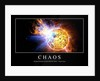 Chaos: Inspirational Quote and Motivational Poster by Anonymous